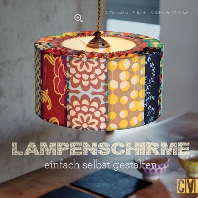 Lampenschirme - einfach selbst gestalten!