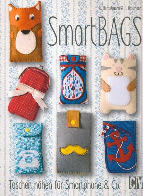 Smartbags - Taschen nähen für Smartphone & Co.