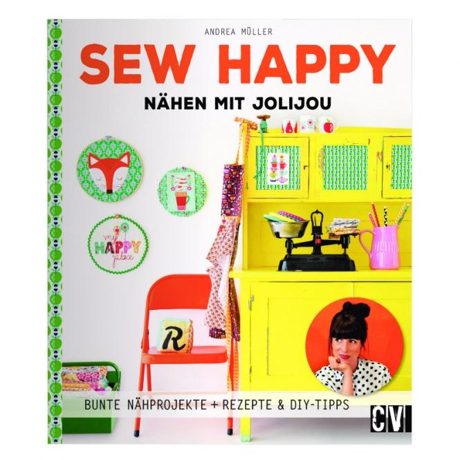 Sew Happy - Nähen mit Jolijou