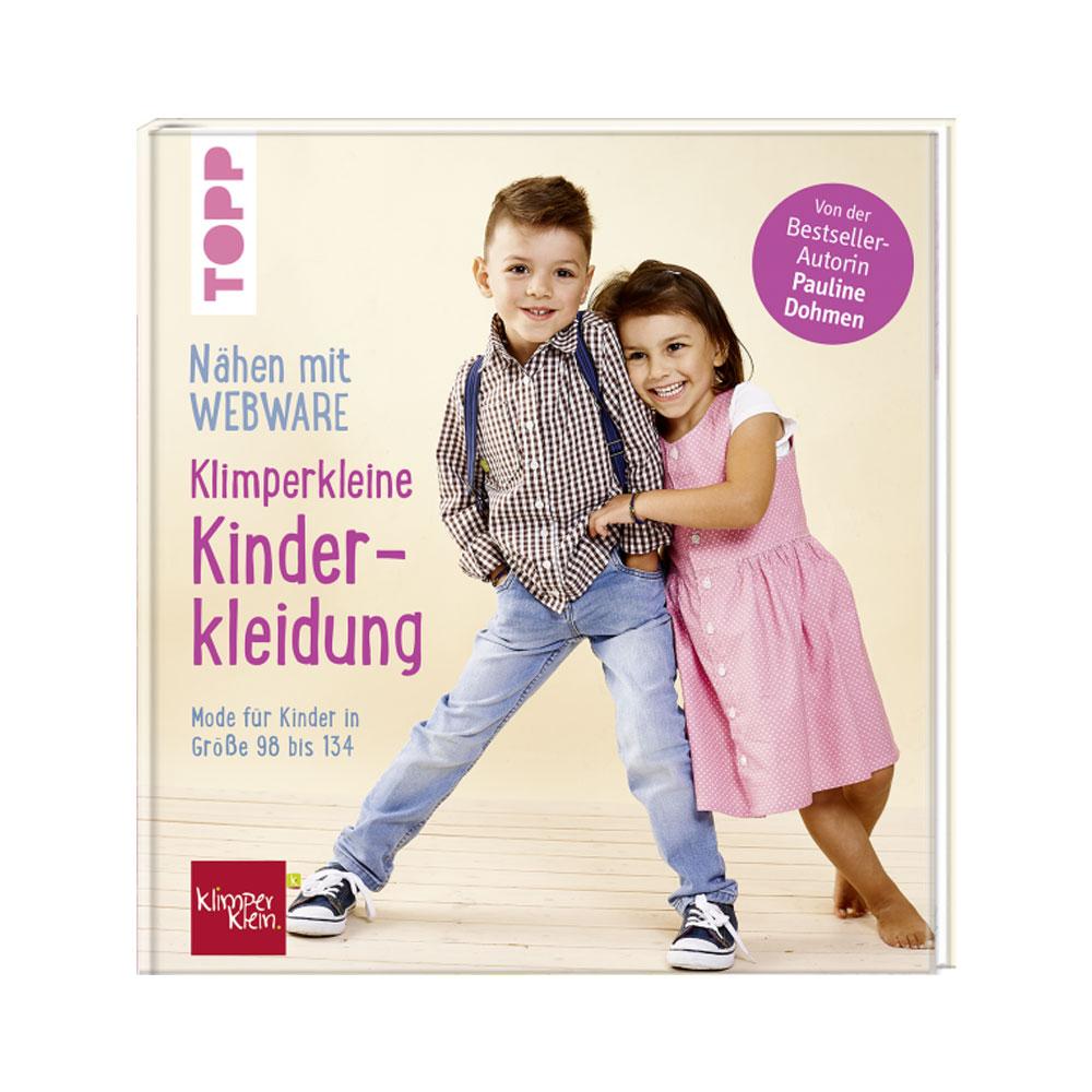 TOPP: Nähen mit Webware - Klimperkleine Kinderkleidung